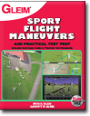 Sport Pilot Flight Maneuvers and Practical Test Prep book, 2nd Ed.