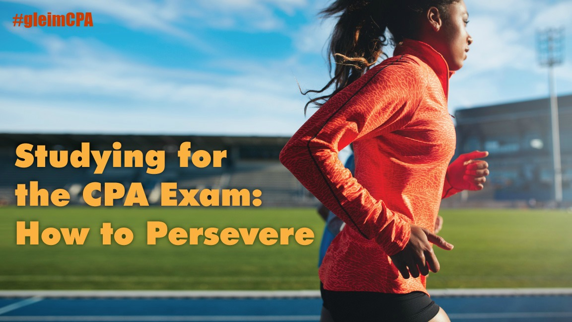 how to persevere studying for the cpa exam