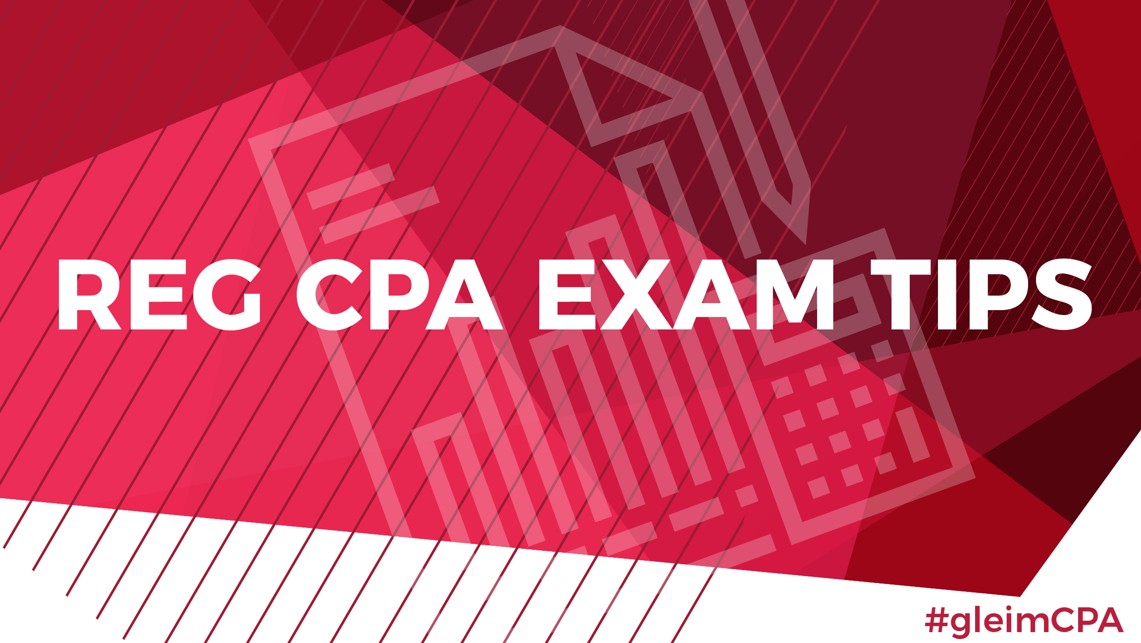 Tips for CPA REG Exam