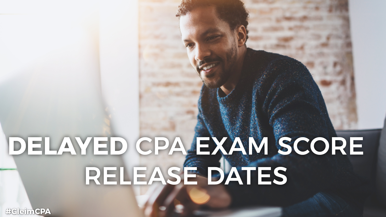 Delayed CPA score release dates