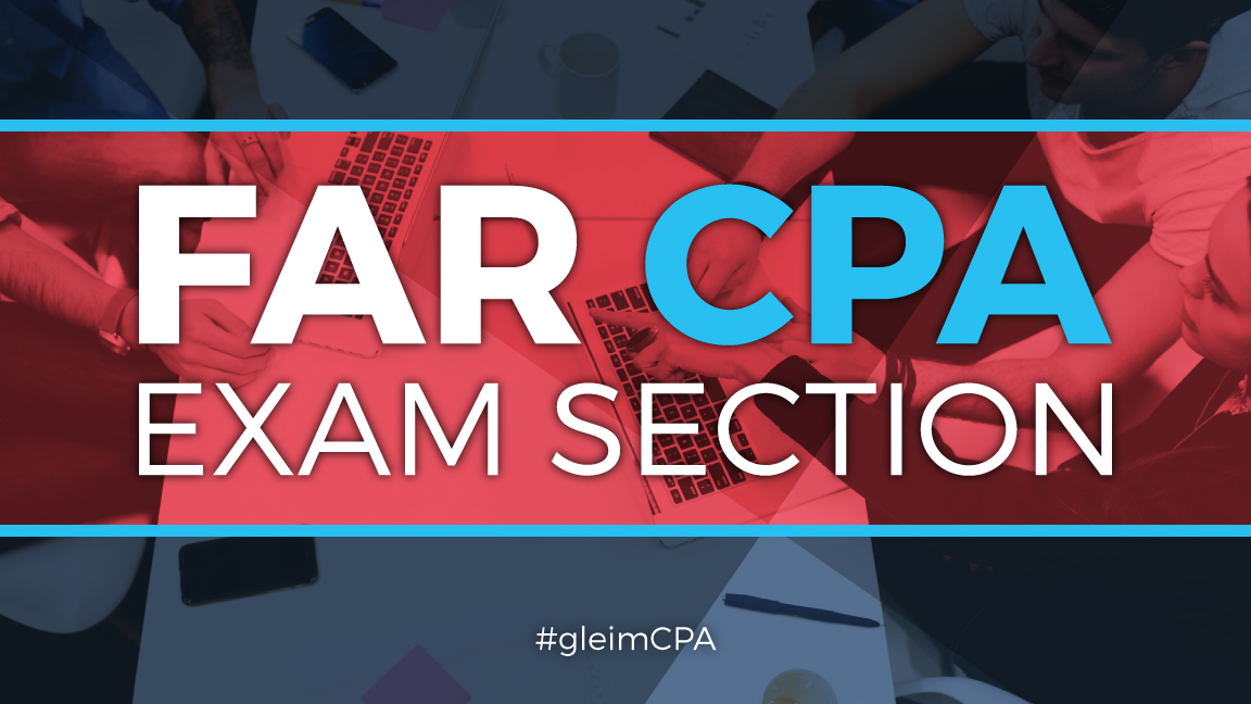 About the FAR CPA Exam Section