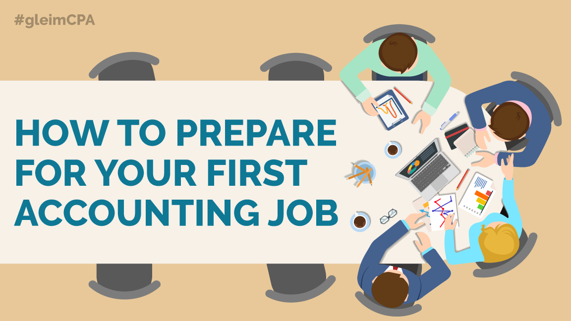 How to Prepare for Your First Accounting Job | Gleim CPA