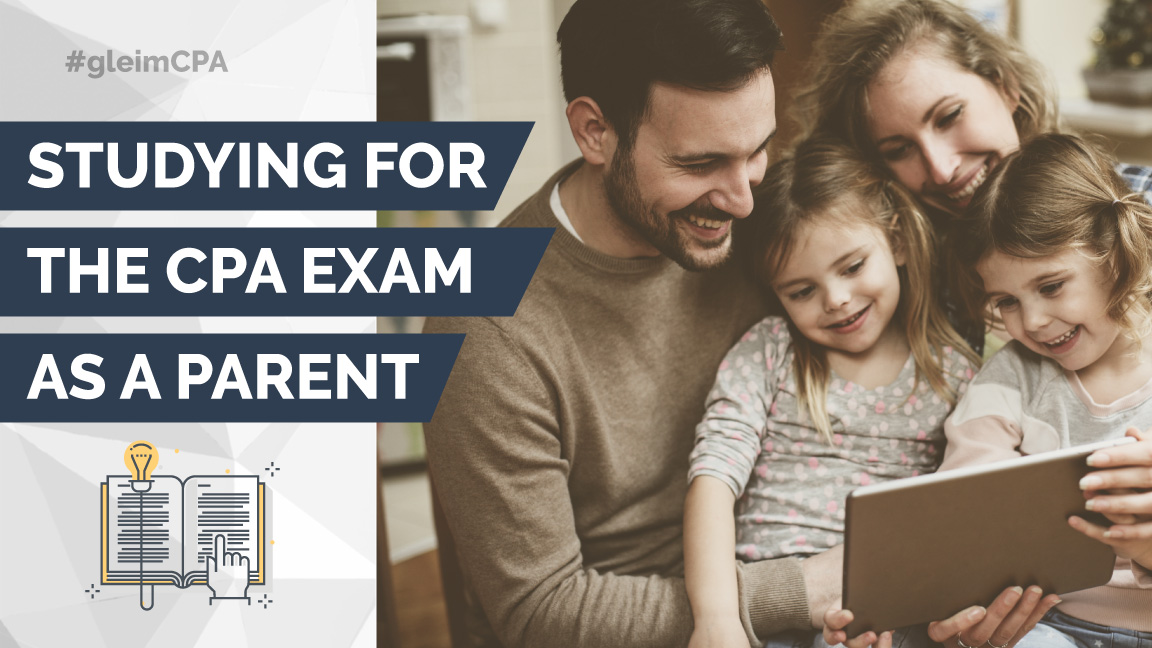Studying as a parent for the CPA exam