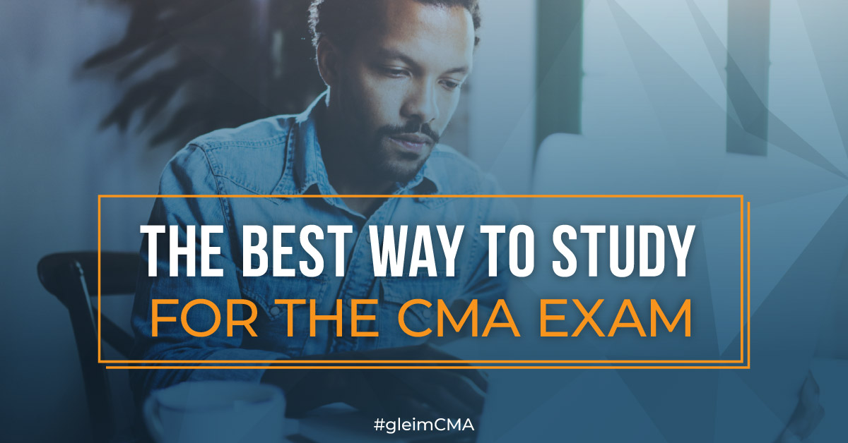 The Best Way to Study for the CMA Exam