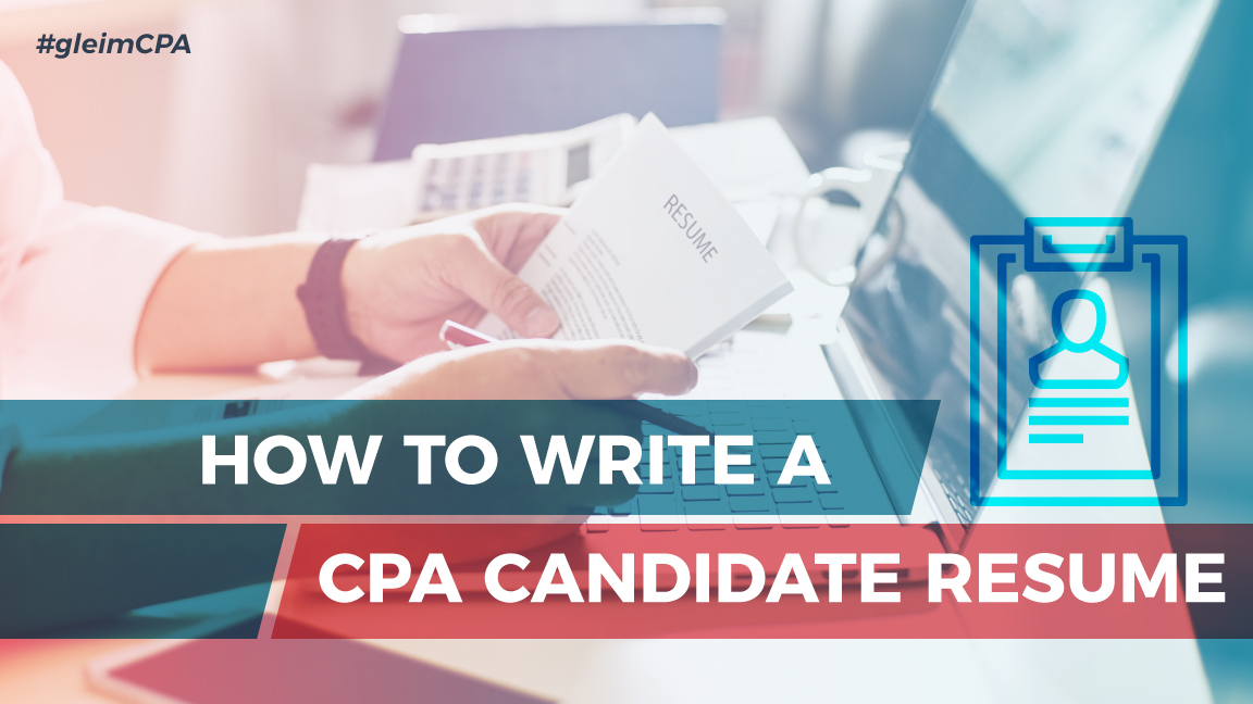 how to write a cpa candidate resume gleim cpa