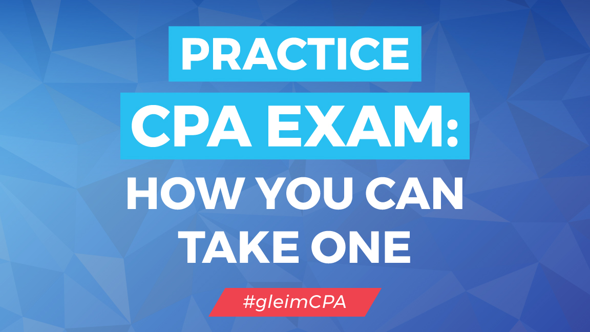 How to take a CPA Practice Exam