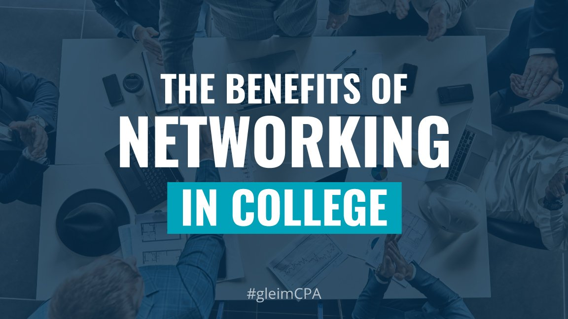 The benefits of networking in college