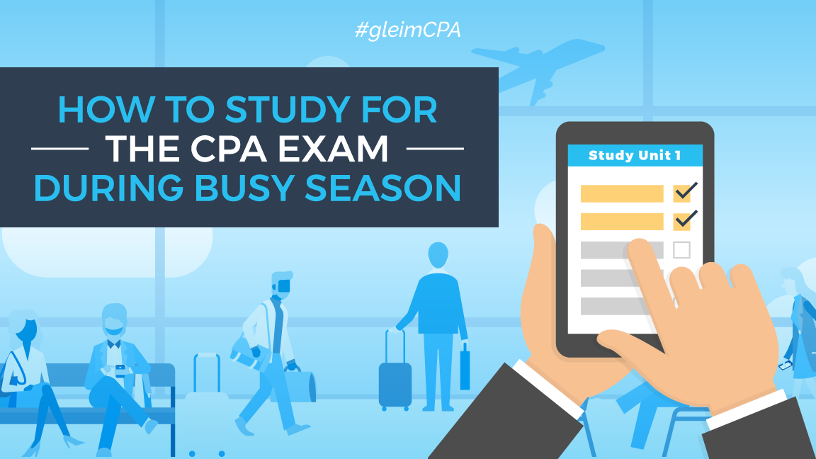 cpa exam during busy season