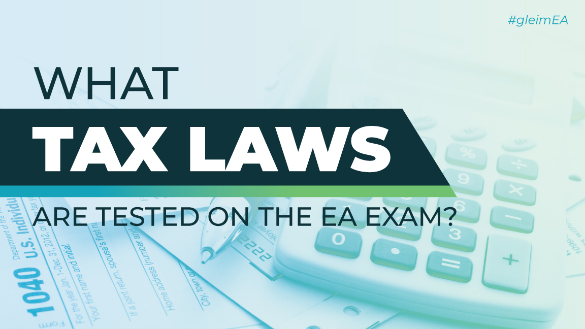 What Tax Laws do Enrolled Agent's need to know
