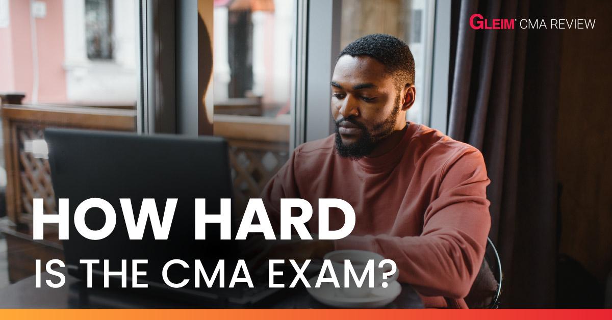 How hard is the CMA exam?