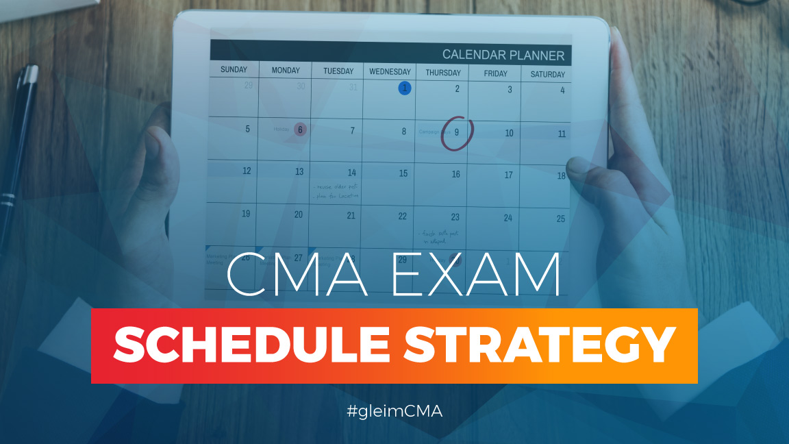 cma exam schedule strategy