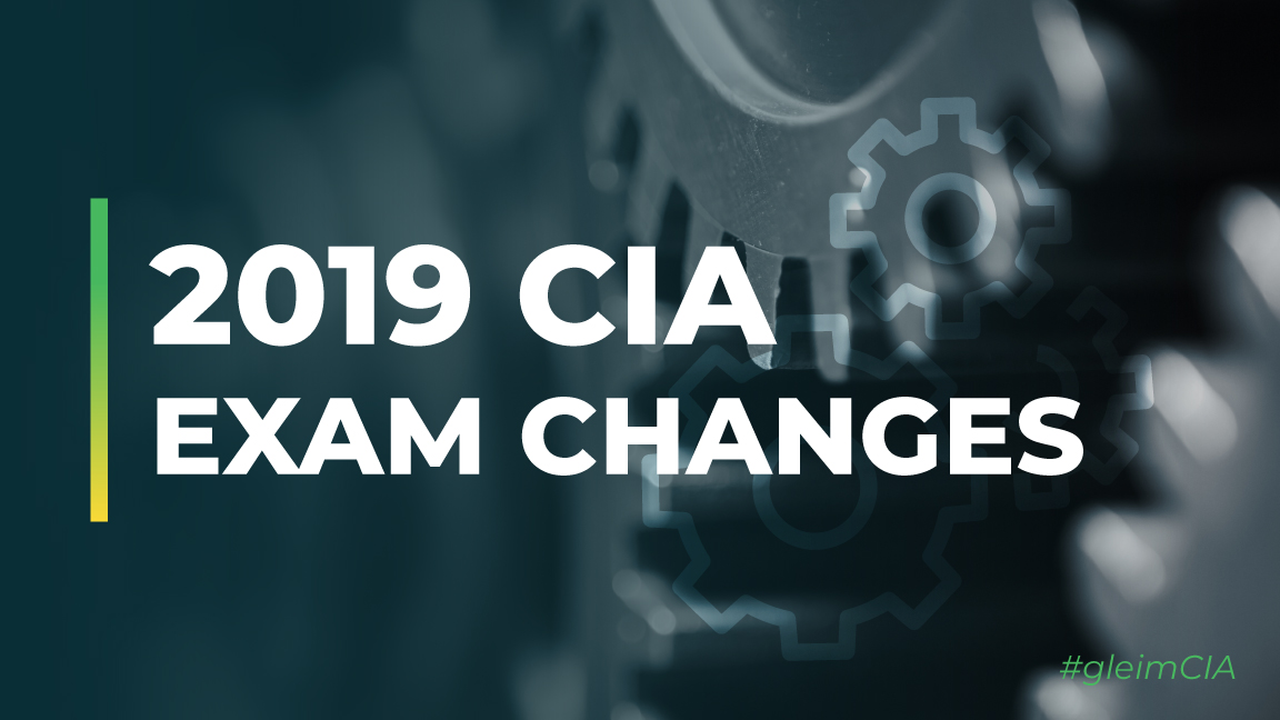 2019 cia exam changes