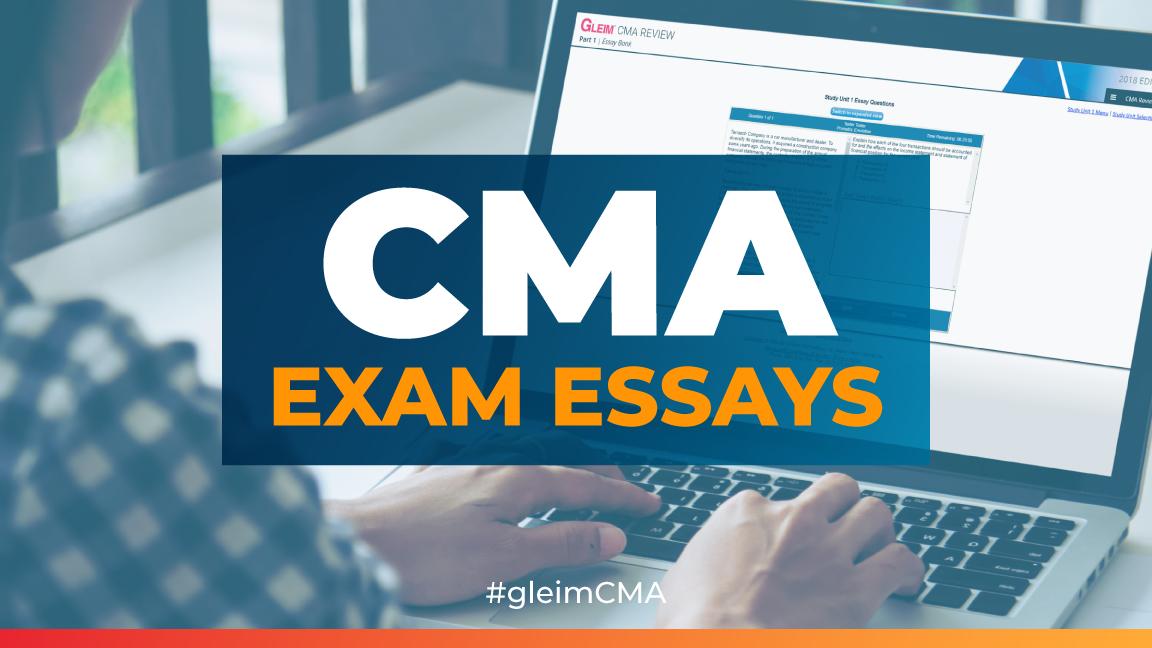 cma exam essays