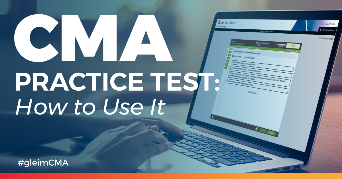 Cma Practice Test How To Use It Gleim Cma Review