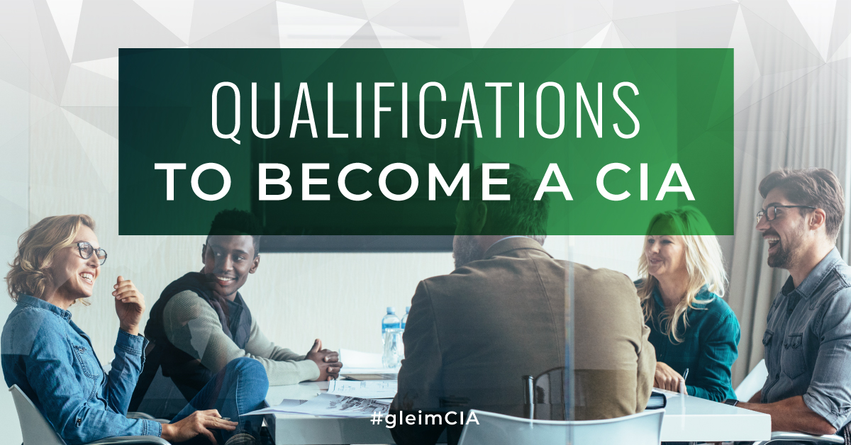 Qualifications To Become A Certified Internal Auditor Gleim Exam Prep