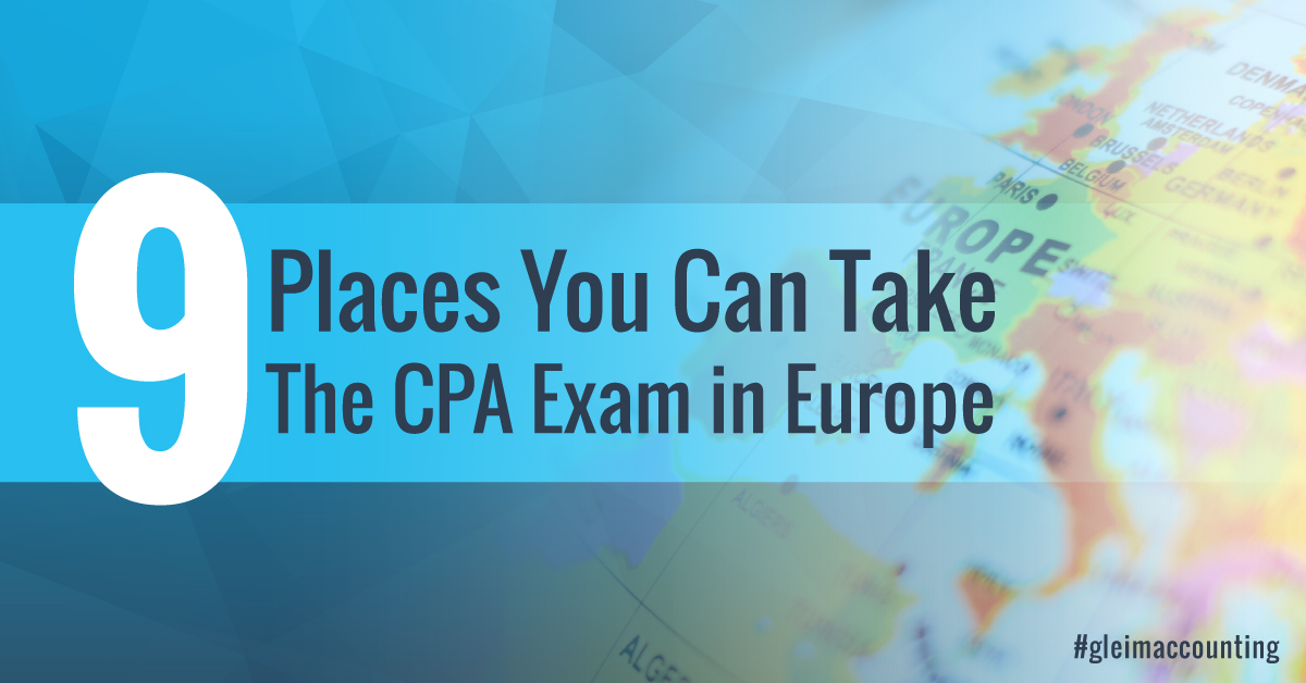 9 places you can take the CPA exam in Europe