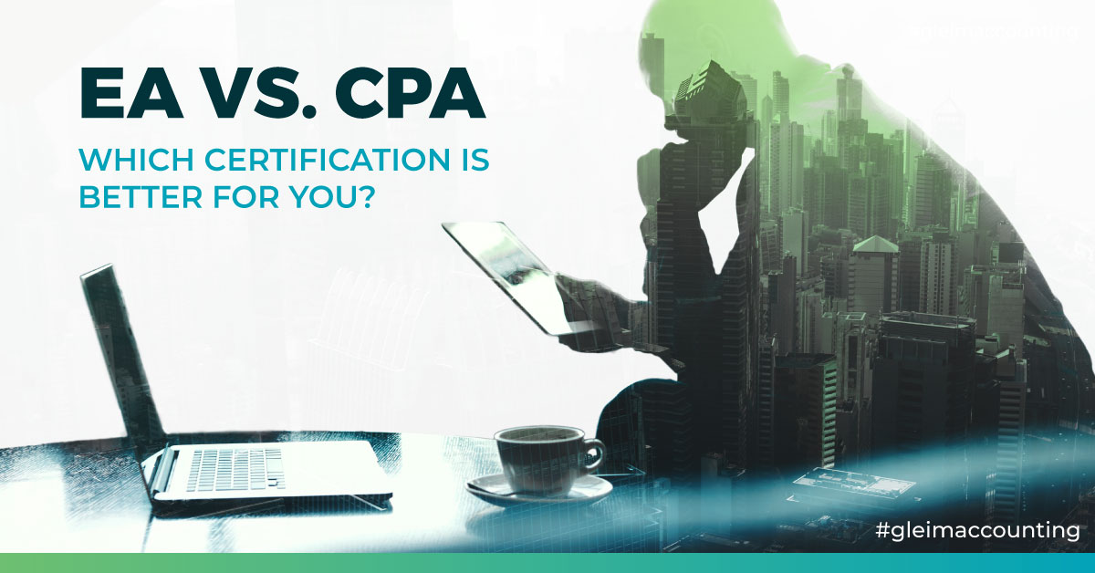 Enrolled Agent Vs Cpa Which Certification Is Better For You