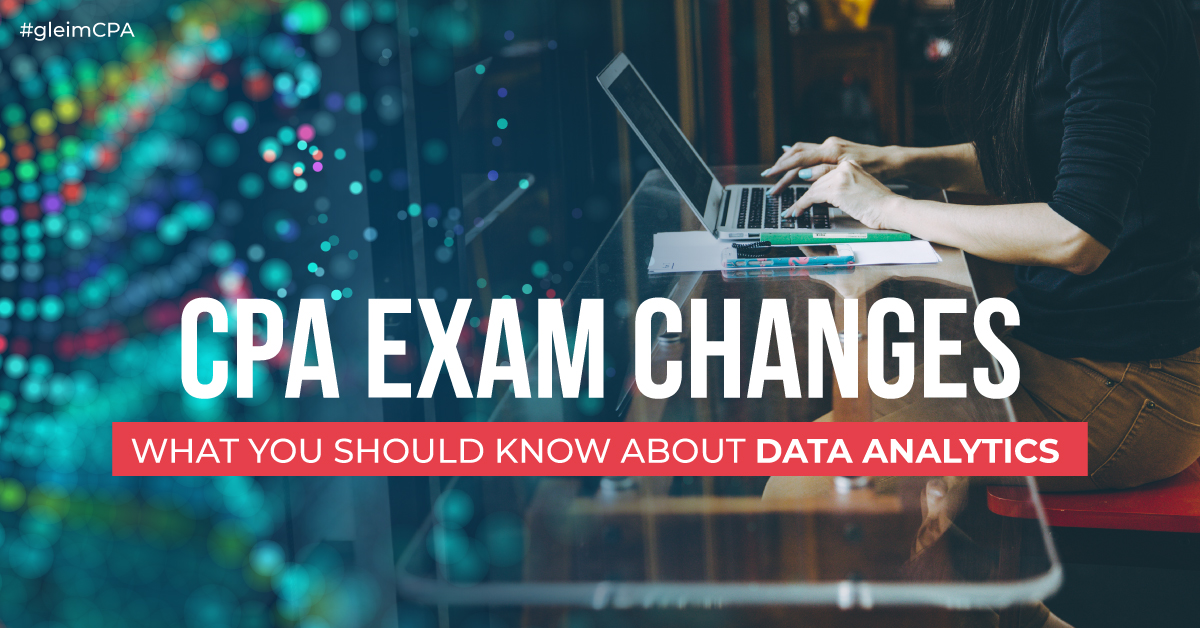 2019 CPA Exam Changes: What you should know about Data Analytics