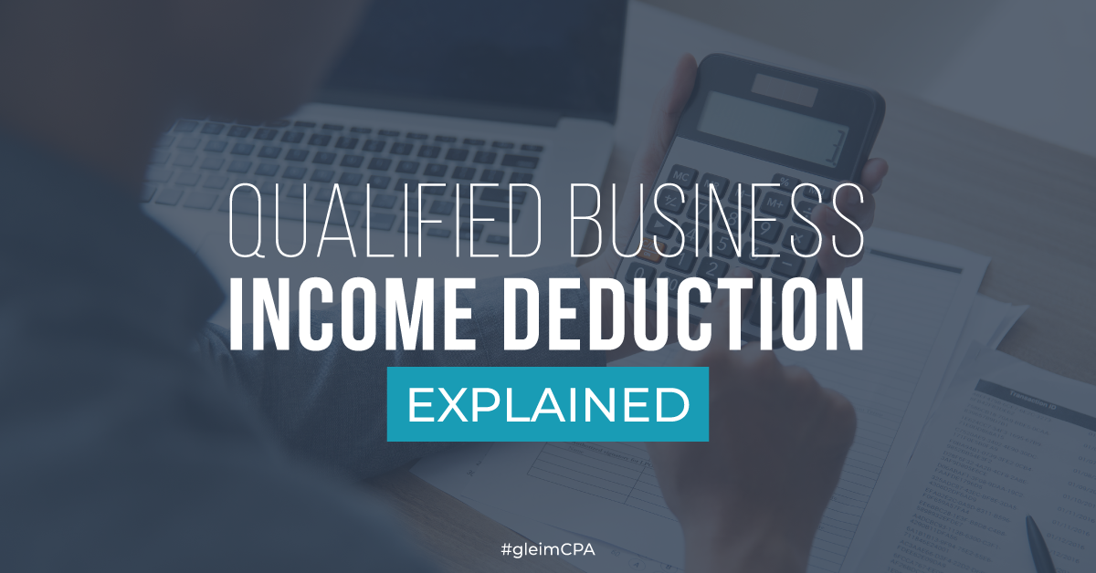 Section 199a Qualified Business Income Deduction Qbid Gleim