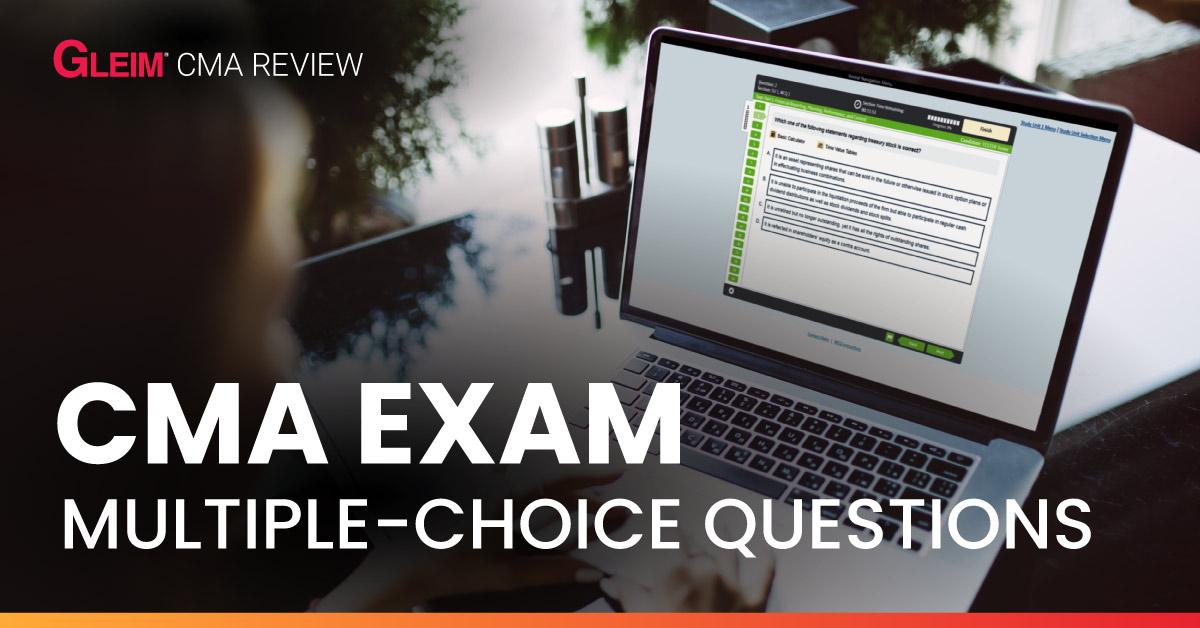 CMA Exam Multiple-Choice Questions