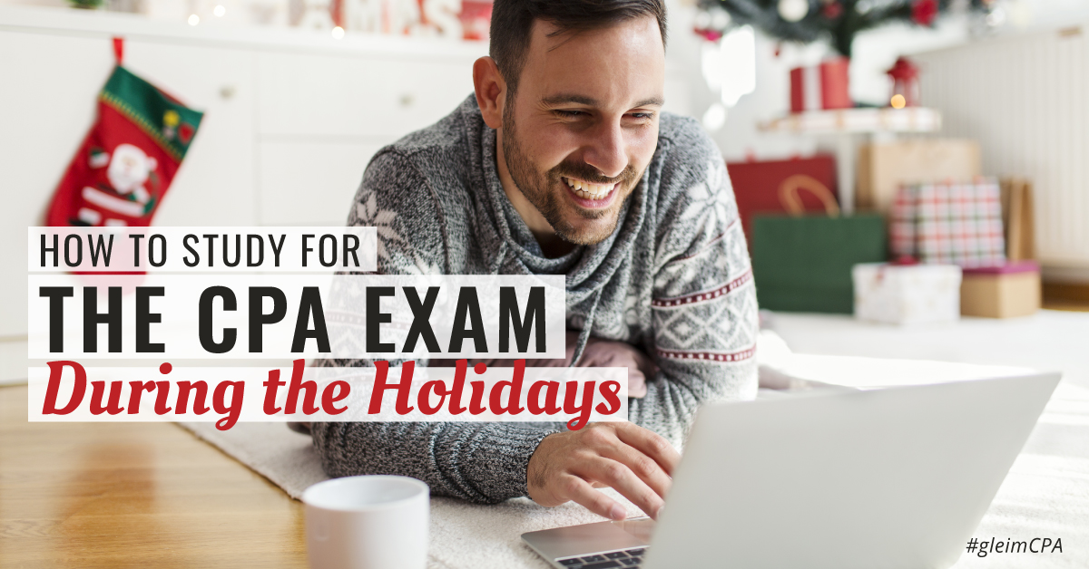 Man studying for the CPA Exam over the holidays