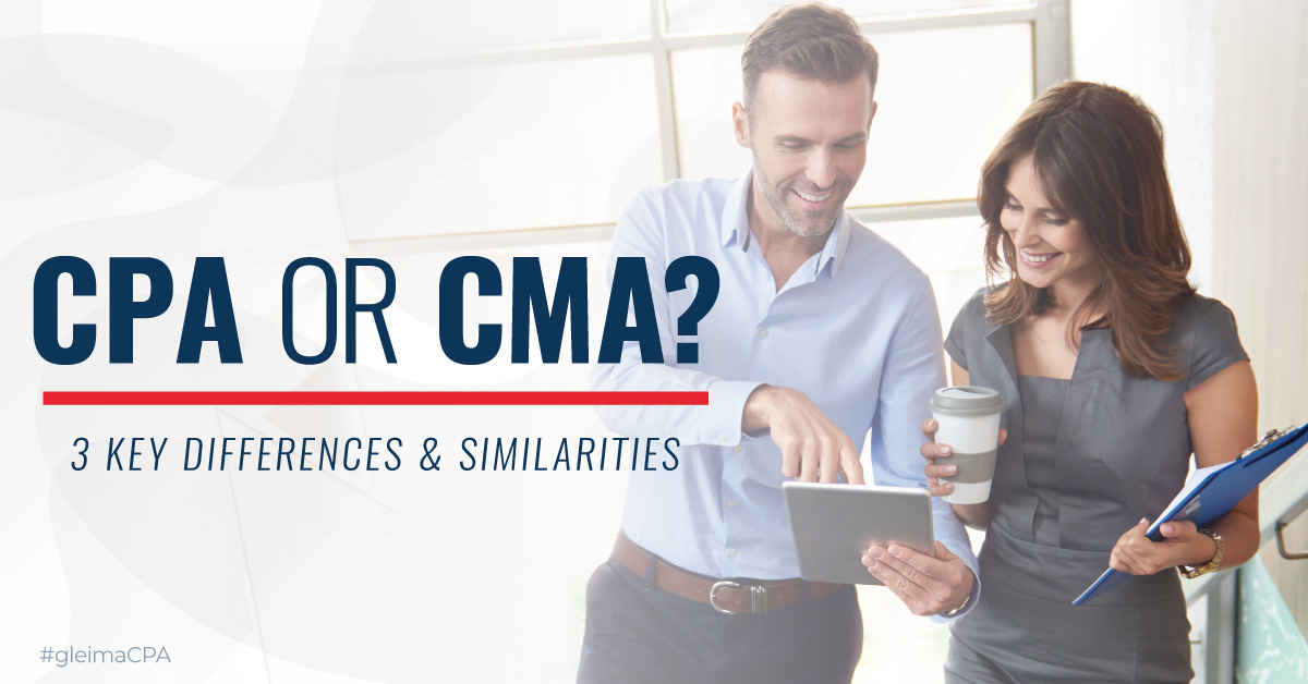 CPA or CMA? 3 Key Differences and Similarities