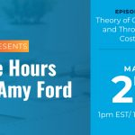 Office Hours with Amy Ford | Episode 20 | Theory of Constraints and Throughput Costing | May 27