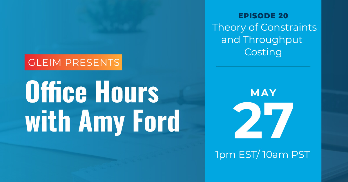 Office Hours with Amy Ford   Episode 20   Theory of Constraints and Throughput Costing   May 27