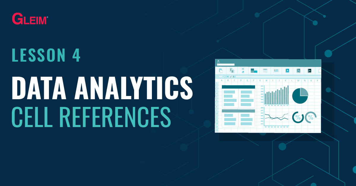 Data Analytics Lesson 4: Cell References