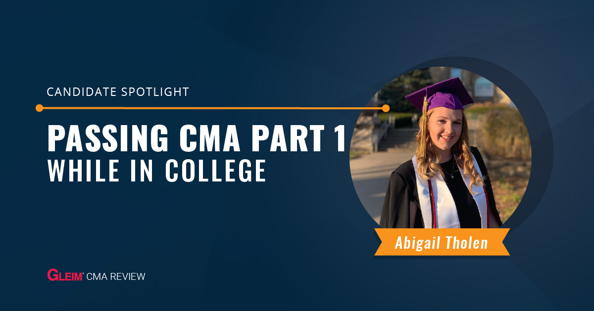 Abigail Tholen: Passing the CMA Part 1 While in College