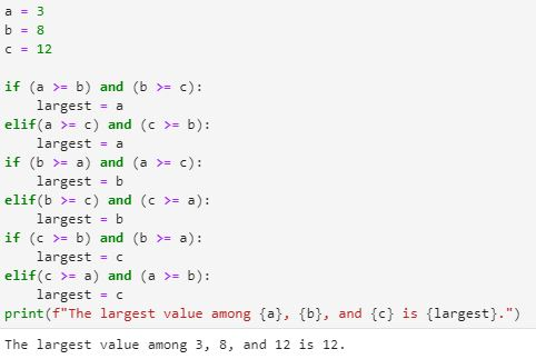 """Version A to solve the problem of finding the largest variable among a group, using a long list of if statements with the """"and"""" operator."""