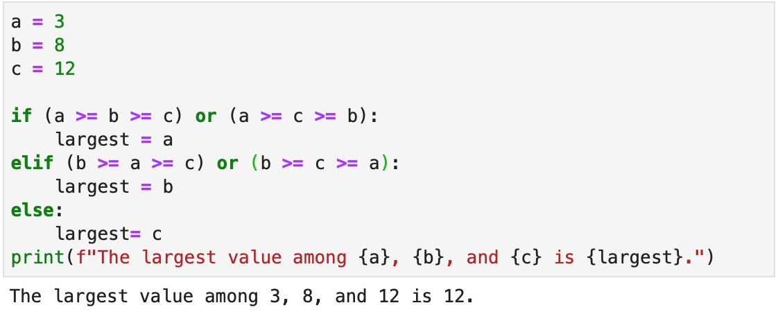 """Version D to solve the problem of finding the largest variable among a group, using a series of """"if"""", """"else"""" and """"elif"""" statements, """"or"""" operators, and an fstring to print the result."""