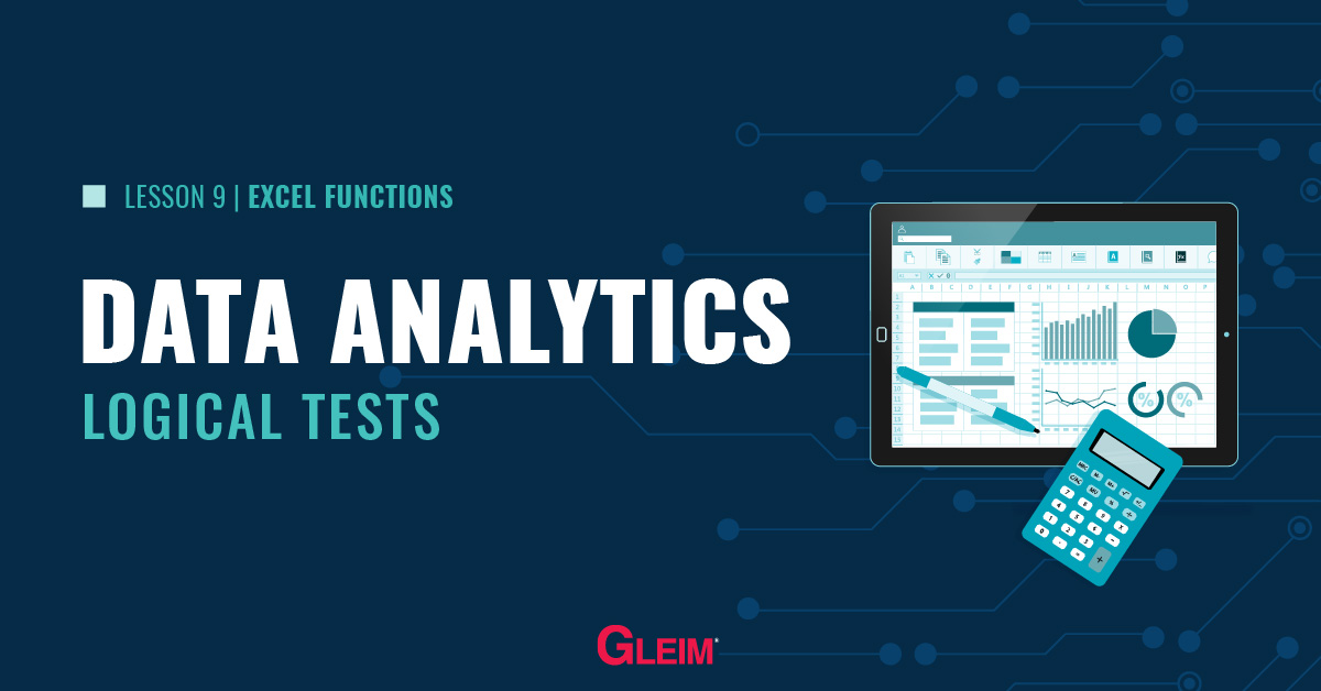 Data Analytics, Excel Lesson 9: Logical Tests