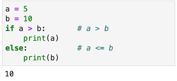 Short example showing if-else statement printing the larger of two variables.