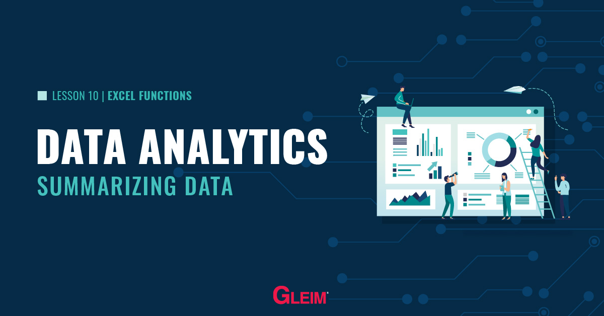 Data Analytics Lesson 10: Excel Functions and Summarizing Data
